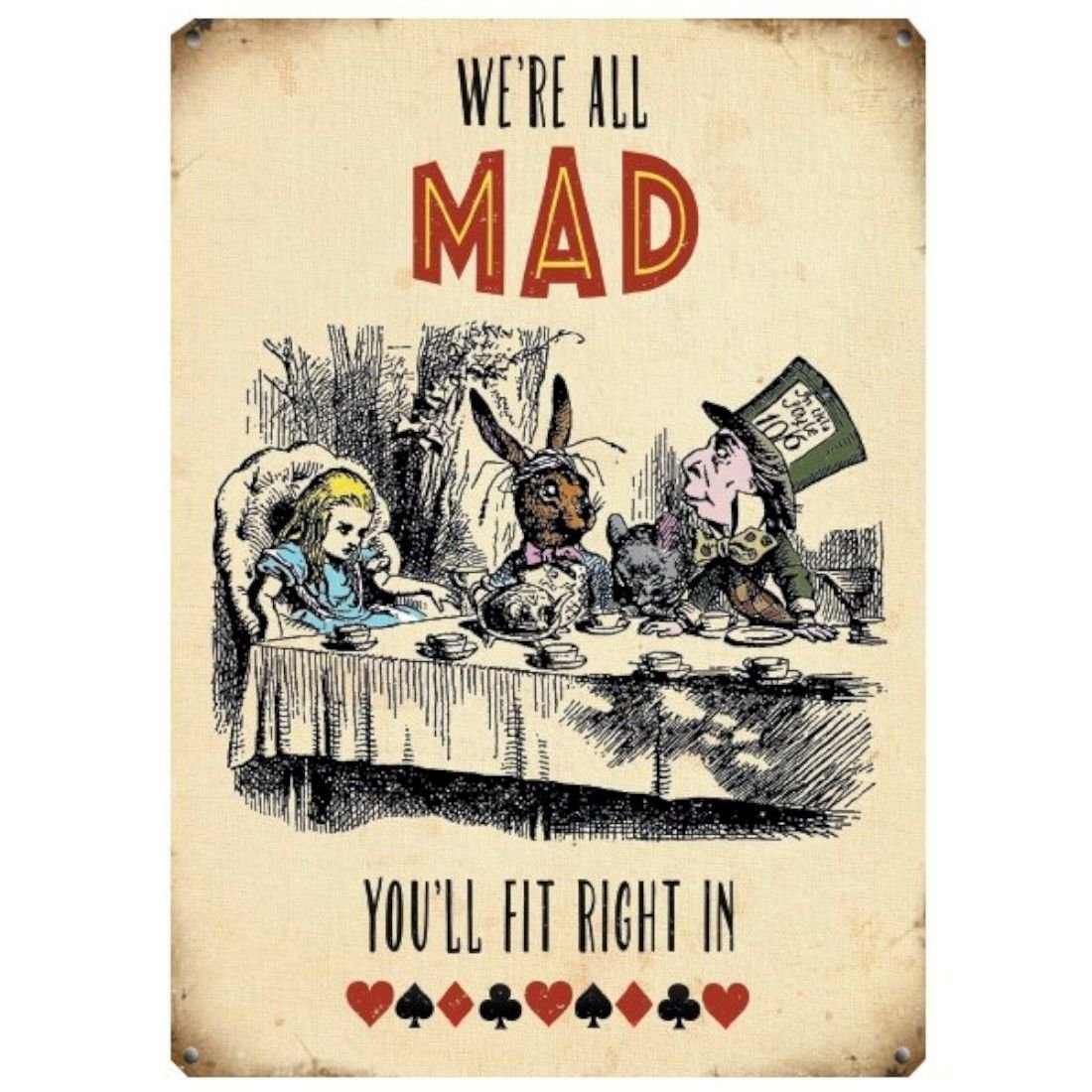 We Are All Mad... Large Metal Sign 40cm